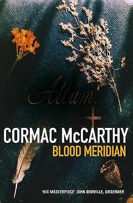 Blood Meridian by Cormac McCarthy (Paperback 1990)