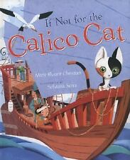 If Not For The Calico Cat-ExLibrary