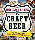 The United States of Craft Beer: A Guide to the Best Craft Breweries Across America by Jess Lebow (Paperback, 2015)