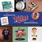 Minnesota Twins Through Memorabilia by Stew Thornley, Clyde Doepner (Paperback / softback, 2014)