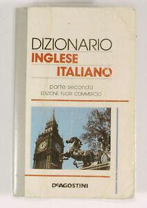 PRL) DIZIONARIO INGLESE ITALIANO PARTE SECONDA DE AGOSTINI DICTIONARY