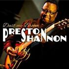 Dust My Broom 8713762320256 by Preston Shannon CD