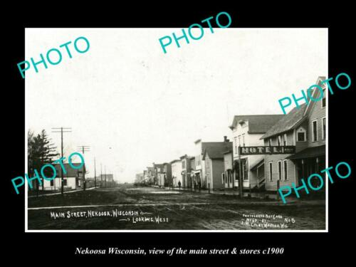 OLD 6 X 4 HISTORIC PHOTO OF NEKOOSA WISCONSIN, VIEW OF THE MAIN St & STORES 1900