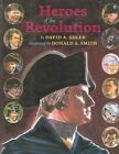 Heroes of The Revolution 9780823414710 by David A. Adler School and Library