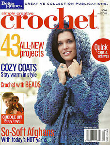 Creative Crochet Magazine : SIMPLY CREATIVE CROCHET MAGAZINE ~ 2004 ~ 43 EXCELLENT PATTERNS eBay ...