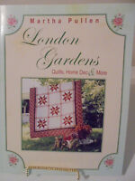 London Gardens-quilts, Home Dec & More Book-martha Pullen 104 Pages + Patterns