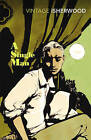 A Single Man by Christopher Isherwood (Paperback, 2010)