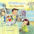 The Night Before the New Pet by Natasha Wing (Hardback, 2016)