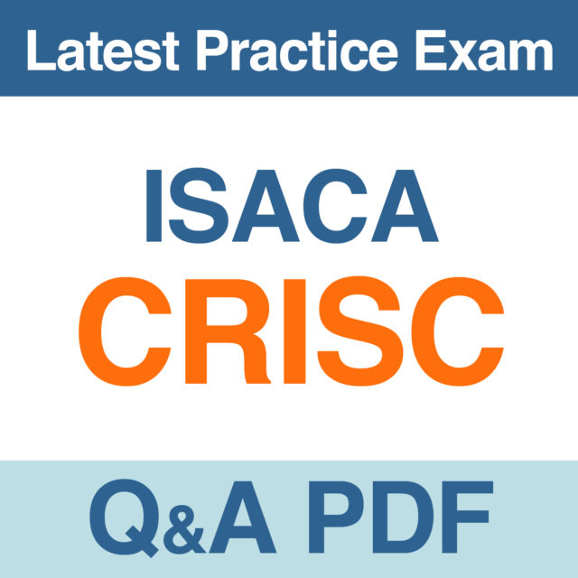 Isaca Certified in Risk and Information Systems Control CRISC Exam ...