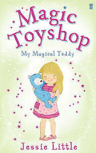 Magic-Toyshop-My-Magical-Teddy-by-Jessie-Little-Paperback-2012