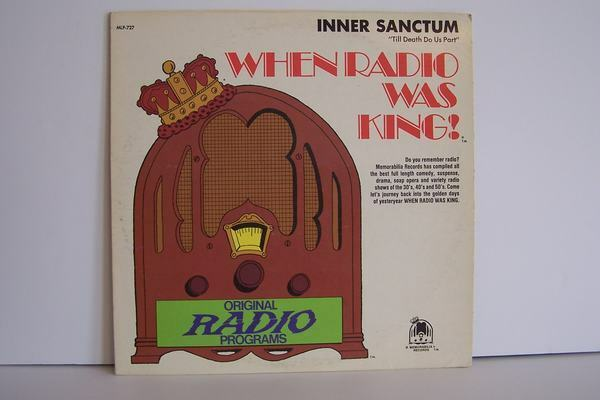 Inner Sanctum - When Radio Was King! Till Death Do Us P