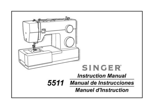 Singer 5511SCHOLASTIC Sewing MachineEmbroiderySerger Owners Manual