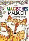 Mein magisches Malbuch zum Entspannen (2015, Kunststoffeinband)