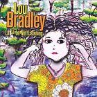 LA LA LA Not Listening by Lou Bradley (CD, Nov-2009, EMI)