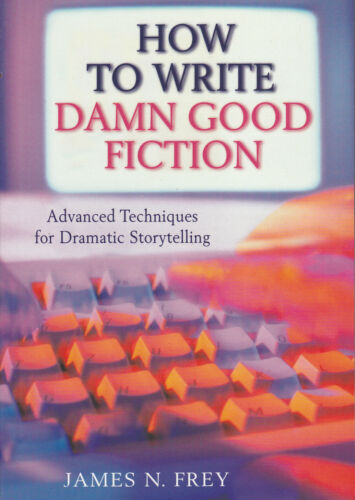 1 of 1 - How to Write Damn Good Fiction by James N Frey