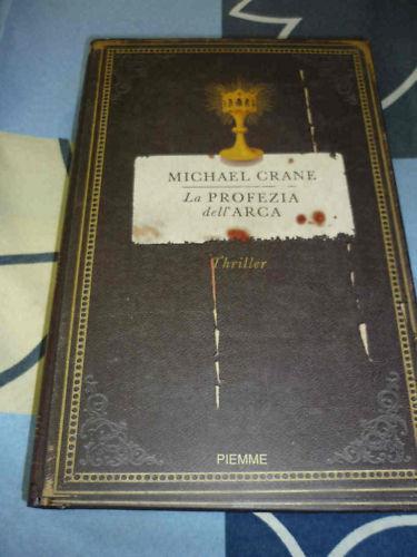 La profezia dell'Arca Michael Crane