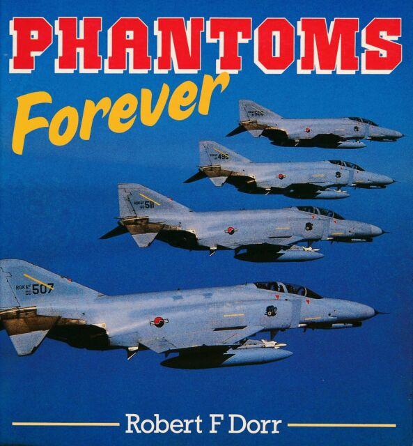 Phantoms Forever (Osprey Colour Series) - New Copy