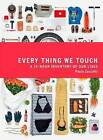 Every Thing We Touch: A 24-Hour Inventory of Our Lives by Paula Zuccotti (Paperback, 2015)