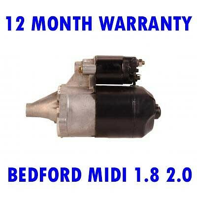 BEDFORD MIDI 1.8 2.0 1984 1985 1986 1987-1992 REMANUFACTURED STARTER MOTOR