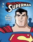 Superman: An Origin Story by Matthew K Manning (Paperback, 2015)