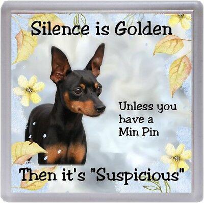 """Miniature Pinscher Dog Fridge Magnet /""""Silence is Golden ....../"""" by Starprint"""