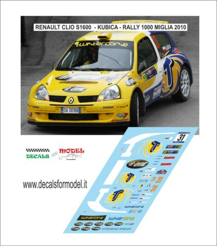 DECALS 1//43 RENAULT CLIO S1600 KUBICA RALLY 1000 MIGLIA 2010