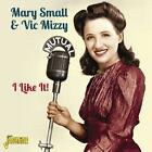 I Like It von Mary & Vic Mizzy Small (2013)