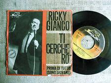 Ricky Gianco – Ti Cercherò / Prima Di Tutto (Sono Giovane) - -  45 giri