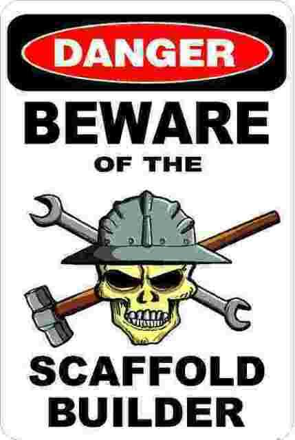 3 - Danger Beware Of The Scaffold Builder Hard Hat Helmet Sticker H529