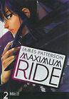 Maximum Ride, the Manga, Vol. 2 by James Patterson (Hardback, 2009)