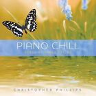 Piano Chill Songs of James Taylor 0792755590621 by Christopher Phillips CD