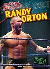 Randy Orton by Ryan Nagelhout (Hardback, 2013)