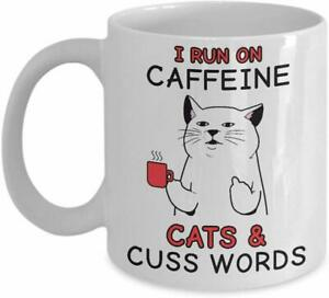 I Run on Caffeine Cats and Cuss Words Coffee Mug - Amazing Gift For Cat Lovers