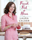 French Food at Home by Laura Calder (Paperback / softback)