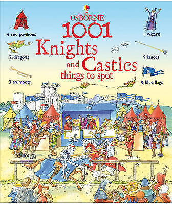 1001 Knights and Castle Things to Spot (1001 Things to Spot)
