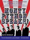 Monty Python Speaks by David Morgan (Paperback, 1999)