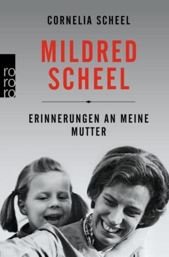 1 von 1 - Mildred Scheel von Cornelia Scheel (2016, Taschenbuch), UNGELESEN