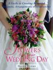 Flowers for Your Wedding Day by Diana Tonks (1997, Paperback)
