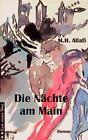 Die Nächte am Main von Mohammad H. Allafi (1998, Kunststoffeinband)