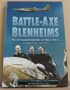 Battle-Axe-Blenheims-No-105-Sqn-RAF-at-War-1940-41-by-Stuart-R-Scott-NEW-HB