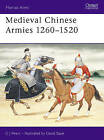 Medieval Chinese Armies, 1260-1520 by C.J. Peers (Paperback, 1992)