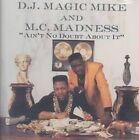 Aint No Doubt About It 0021257940529 by DJ Magic Mike CD