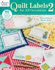 Quilt Labels for All Occasions 2: 2 by Brooke Smith, Debra Kuntz (Paperback, 2015)