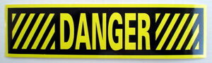 ONE-GLOSSY-STICKER-034-DANGER-034-FOR-INDOOR-OR-OUTDOOR-USE