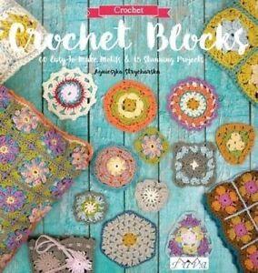 Crochet-Blocks-60-Easy-to-Make-Motifs-amp-15-Stunning-Projects-by-Strycharska-Ag