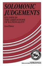 Solomonic Judgements: Studies in the Limitation of Rationality by Elster, Jon