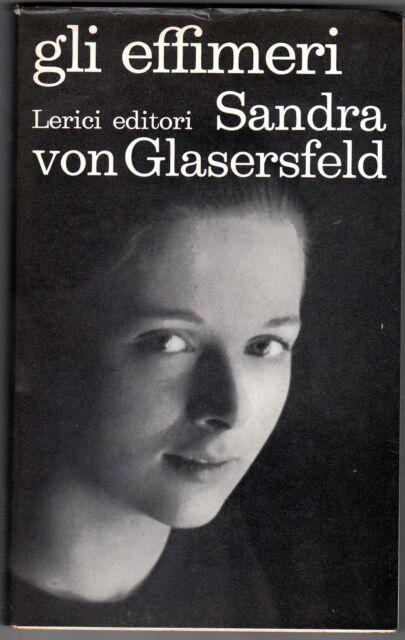 Gli effimeri Sandra von Glasersfeld romanzo sentimentale moderno disagio giovani