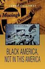 Black America, Not in This America by James Calloway (Paperback / softback, 2011)