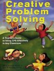 Creative Problem Solving in The Classroom by April Whatley Bedford Paperback