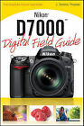 Nikon D7000 Digital Field Guide by J. Dennis Thomas (Paperback, 2011)